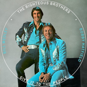 Album Give It to the People from The Righteous Brothers