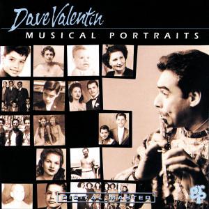 Album Musical Portraits from Dave Valentin