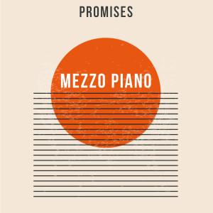 Album Promises from Mezzo Piano