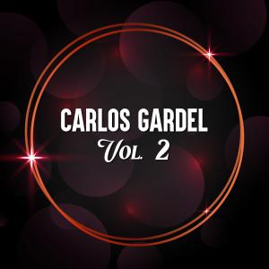 Carlos Gardel的專輯Carlos Gardel, Vol. 2