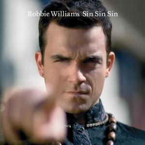 Sin Sin Sin 2006 Robbie Williams