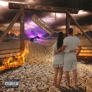 Album Rancho Catastrophe (Explicit) from Terror Jr