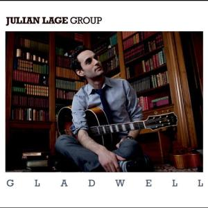 Gladwell 2011 Julian Lage Group