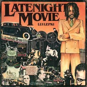 Album Late Night Movie from Lui Lepkie