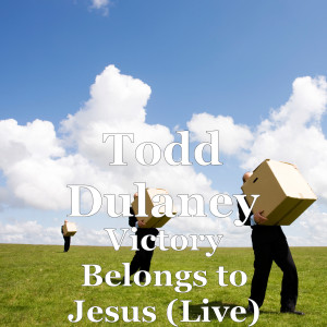 Album Victory Belongs to Jesus (Live) from Todd Dulaney