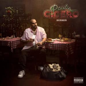 Album Paulie Cicero (Explicit) from Berner