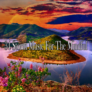 34 Storm Music for the Mindful