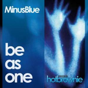 Album Be As One from Minus Blue