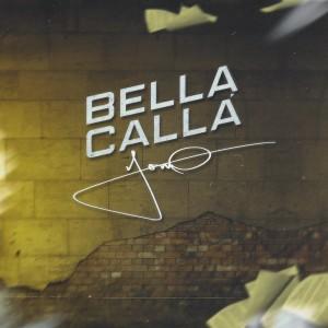 Album Bella Calla (Explicit) from Yomo