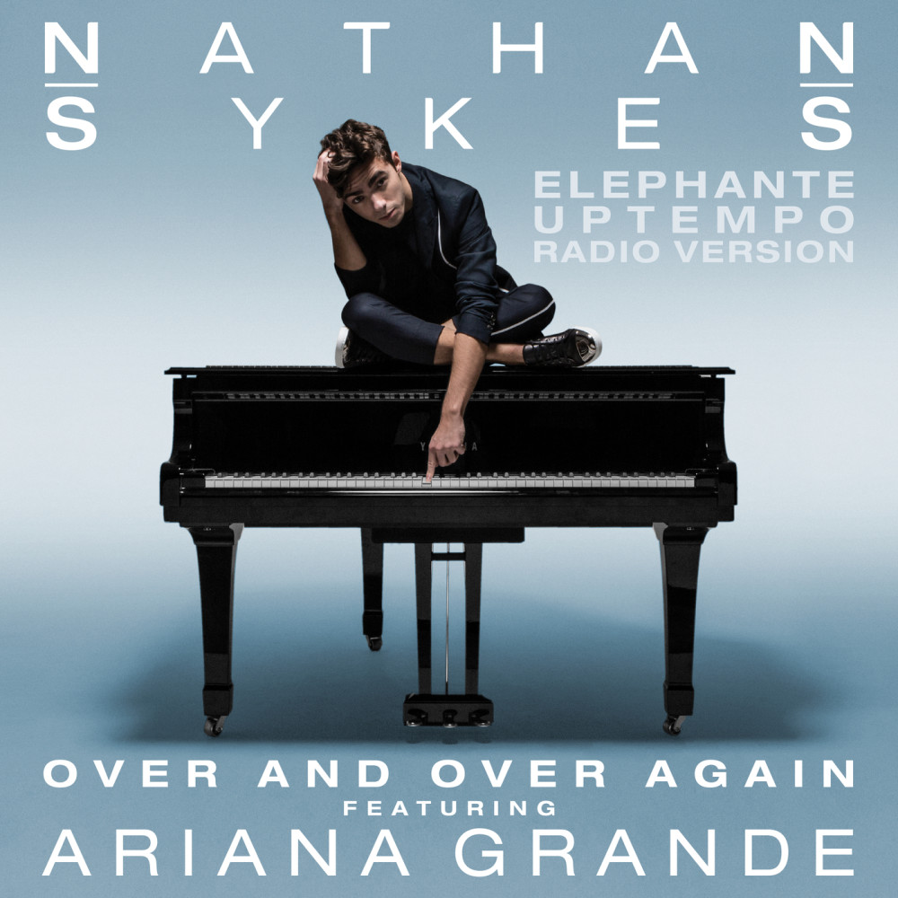 Over And Over Again 2016 Ariana Grande; Nathan Sykes