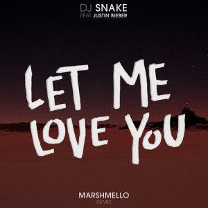 DJ Snake的專輯Let Me Love You (Marshmello Remix)