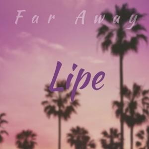 Album Far Away from Lipe