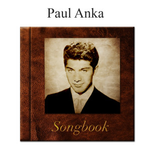 Album The Paul Anka Songbook from Paul Anka