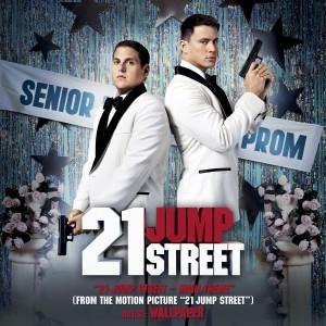 Album 21 Jump Street (Main Theme) from Wallpaper.