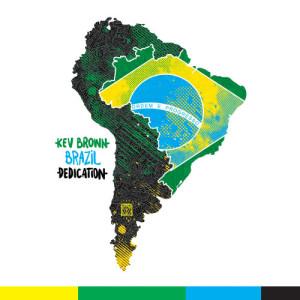 Album Brazil Dedication Instrumentals from Kev Brown