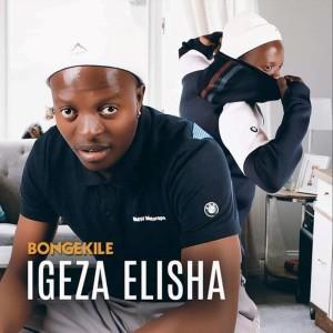 Album Bongekile from Igeza Elisha