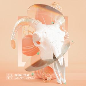อัลบัม Change ศิลปิน Lullaby
