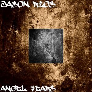 Album Angel Tears from Jason Rios