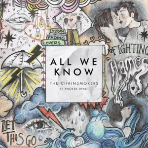 The Chainsmokers的專輯All We Know