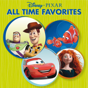 Disney-Pixar All Time Favorites 2012 Various Artists