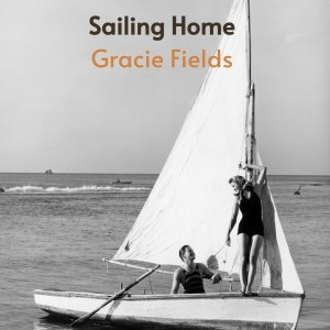 Album Sailing Home from Gracie Fields
