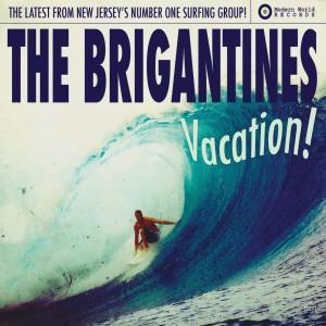 The Brigantines的專輯Vacation!