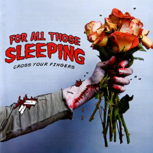 Album Cross Your Fingers from For All Those Sleeping
