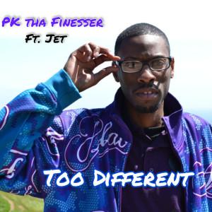 Too Different (Explicit) dari Jet