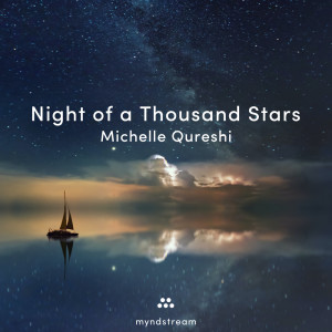 Album Night of a Thousand Stars from Michelle Qureshi