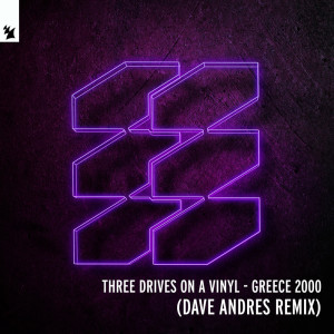 Album Greece 2000 (Dave Andres Remix) from Three Drives On A Vinyl