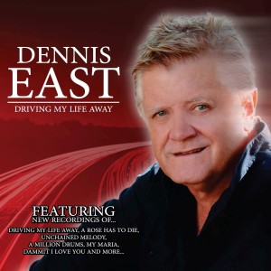 Album Driving My Life Away from Dennis East
