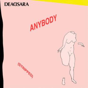 Album Anybody (Stripped) from Dead Sara