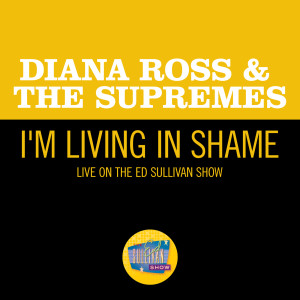 Album I'm Livin' In Shame from Diana Ross & The Supremes
