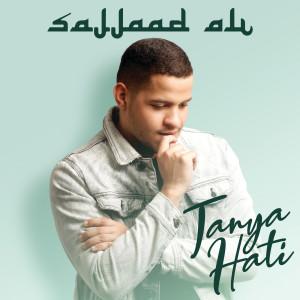 Download Lagu Sajjaad Ali - Tanya Hati