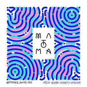 Matoma的專輯False Alarm (Acoustic Version)
