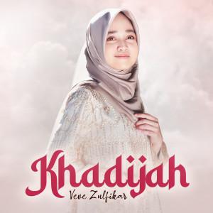 Khadijah dari Veve Zulfikar