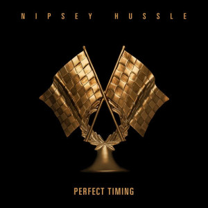Nipsey Hussle的專輯Perfect Timing (Explicit)