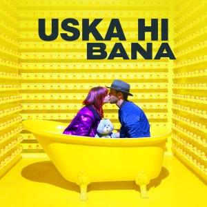 Uska Hi Bana dari Arijit Singh