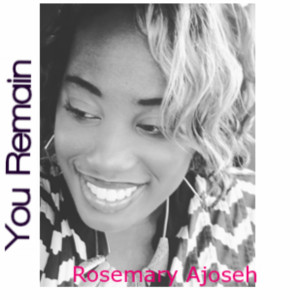 Album You Remain from Rosemary Ajoseh