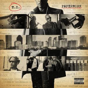 Album Paperwork (Deluxe Explicit) from T.I.