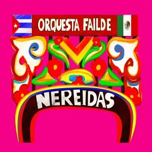 Album Nereidas from Orquesta Failde
