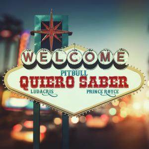 收聽Pitbull的Quiero Saber歌詞歌曲