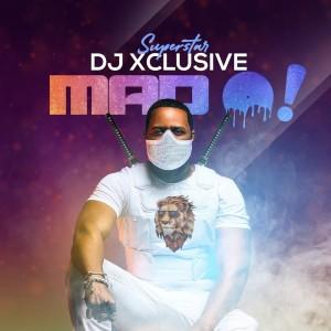Album Mad O! from DJ Xclusive