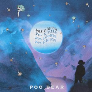 Poo Bear的專輯Yes Please