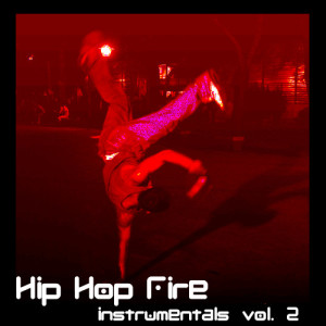 Ultimate Tribute Stars的專輯Hip Hop Fire, Instrumentals Vol. 2