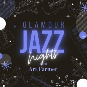 Album Glamour Jazz Nights with Art Farmer from Art Farmer