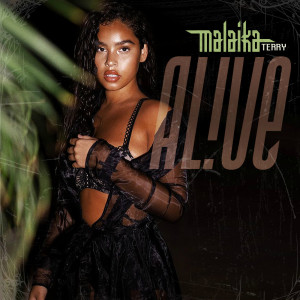 Listen to Alive song with lyrics from Malaika Terry