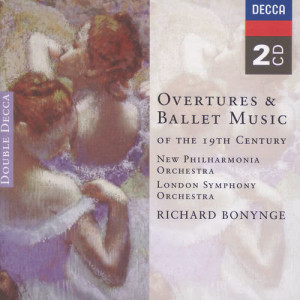 Overtures & Ballet Music of the 19th Century