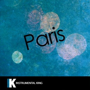 Instrumental King的專輯Paris (In the Style of The Chainsmokers) [Karaoke Version]