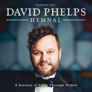 Album Hymnal from David Phelps